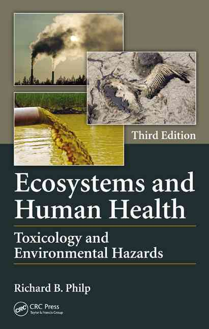 Ecosystems and Human Health By Philp, Richard B.