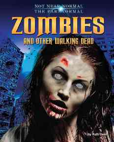 Of Zombies and Other Walking Dead By Owen, Ruth